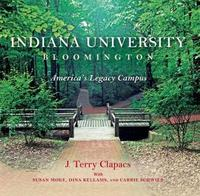 Indiana University Bloomington by J Terry Clapacs image