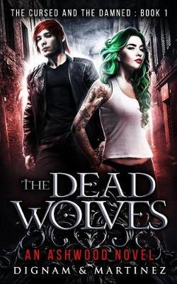 The Dead Wolves by Lee Dignam