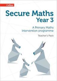 Secure Year 3 Maths Teacher's Pack by Paul Hodge