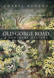 Old Gorge Road by Cheryl Nugent