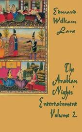 The Arabian Nights' Entertainment Volume 2 by William Land Edward image