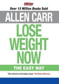 Lose Weight Now by Allen Carr