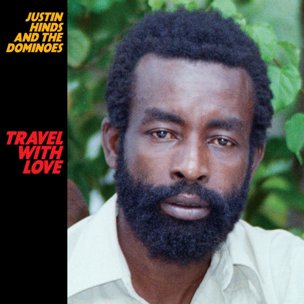 Travel With Love by Justin Hinds And The Dominoes