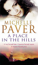 A Place in the Hills by Michelle Paver image