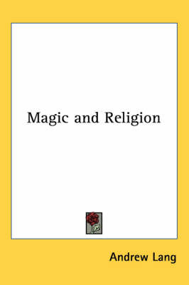 Magic and Religion by Andrew Lang image