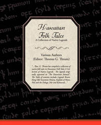 Hawaiian Folk Tales a Collection of Native Legends by Various ~ image