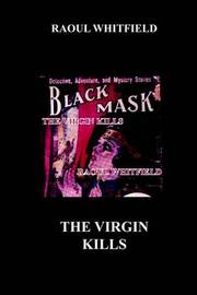 The Virgin Kills by Raoul Whitfield image