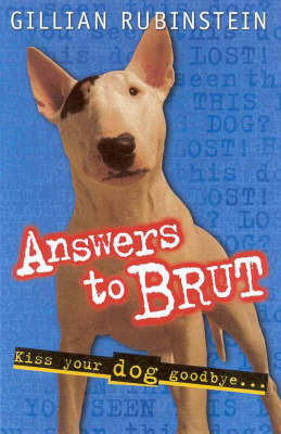 Answers to Brut by Gillian Rubinstein