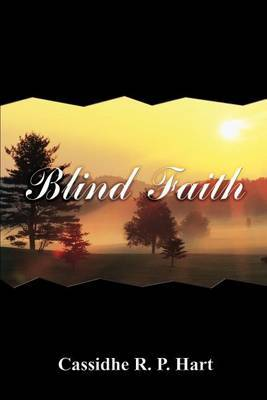 Blind Faith by Cassidhe R. P. Hart image