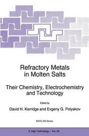 Refractory Metals in Molten Salts