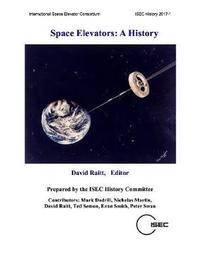 Space Elevators: A History by David Raitt image