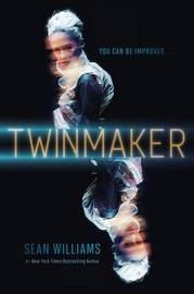 Twinmaker by Sean Williams