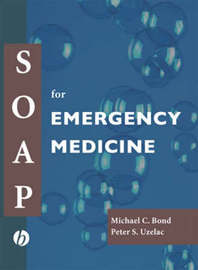 SOAP for Emergency Medicine by Michael C. Bond image