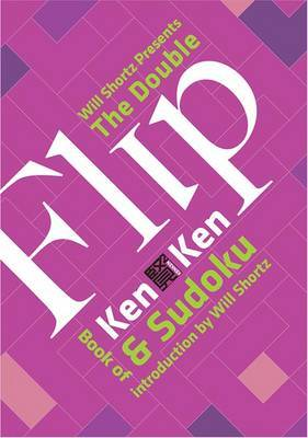 Will Shorts Presents the Double Flip Book of KenKen and Sudoku by Will Shortz image