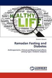 Ramadan Fasting and Diabetes by Sharmin Hossain