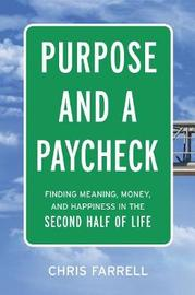 Purpose And A Paycheck by Chris Farrell image