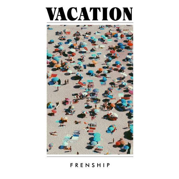 Vacation by FRENSHIP