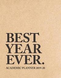 Best Year Ever Academic Planner 2019-20 by Pop Academic