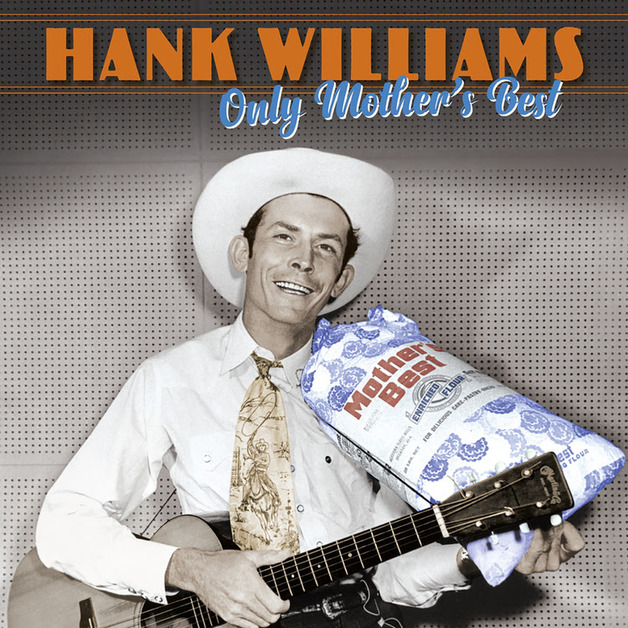 Only Mother's Best by Hank Williams