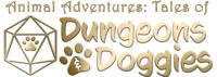 Animal Adventures: Tales ofDungeons&Doggies - Volume 1
