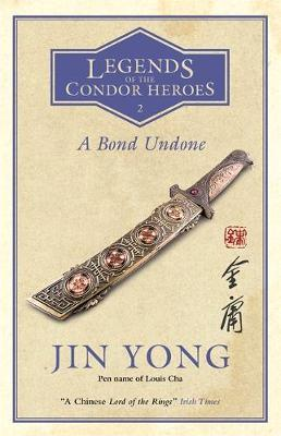 A Bond Undone by Jin Yong