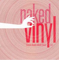 Naked Vinyl: Classic Album Cover Art Unveiled by Tim O'Brien image