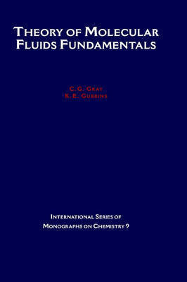 Theory of Molecular Fluids by C.G. Gray