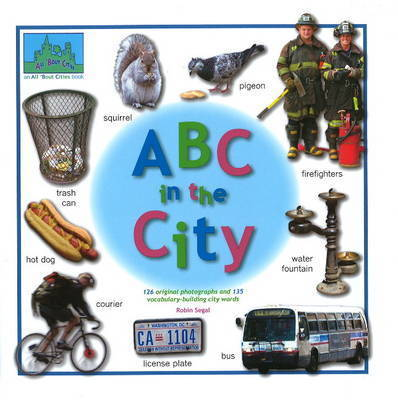 ABC In the City by Robin Segal