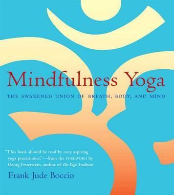 Mindfulness Yoga by Frank J Boccio image