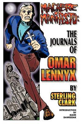 Macabre Manifesto: The Journals of Omar Lennyx by Sterling Clark image
