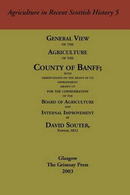 General View of the Agriculture of the County of Banff by David H Souter image