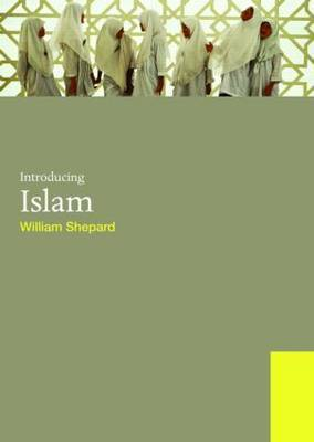 Introducing Islam by William E Shepard image