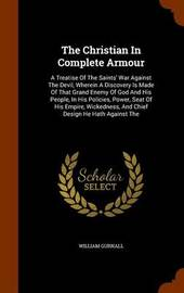 The Christian in Complete Armour by William Gurnall image