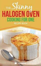 Skinny Halogen Cooking for One by Cooknation