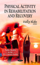 Physical Activity in Rehabilitation & Recovery image
