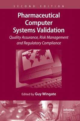 Pharmaceutical Computer Systems Validation