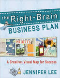 The Right-brain Business Plan by Jennifer Lee