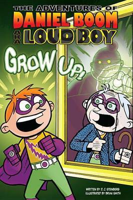 Grow Up! by David Steinberg