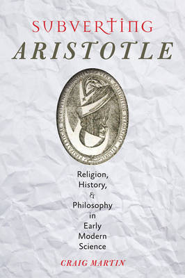 Subverting Aristotle by Craig Martin
