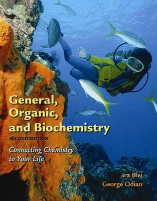 General Organic and Biochemistry by Ira Blei