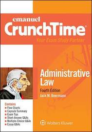Emanuel Crunchtime for Administrative Law by Jack M Beerman