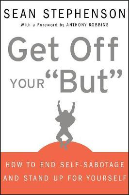 """Get Off Your """"But"""" by Sean Stephenson image"""