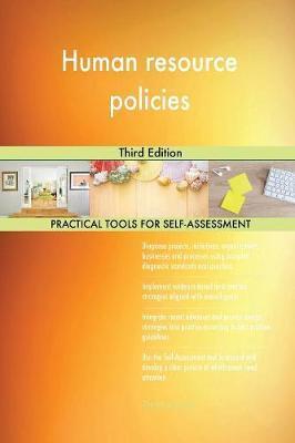 Human Resource Policies Third Edition by Gerardus Blokdyk