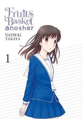 Fruits Basket Another, Vol. 1 by Natsuki Takaya image