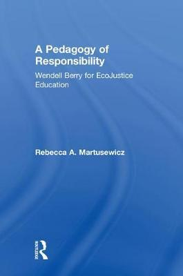 A Pedagogy of Responsibility by Rebecca A Martusewicz image
