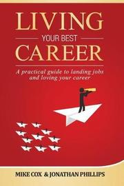 Living Your Best Career by Jonathan Phillips