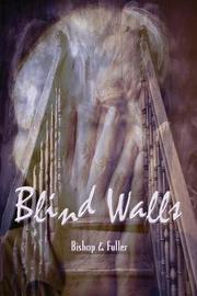 Blind Walls by Conrad Bishop