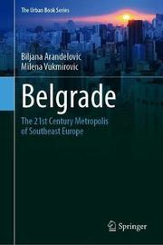 Belgrade by Biljana Arandelovic