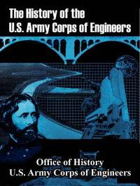 The History of the U.S. Army Corps of Engineers by Office of History image