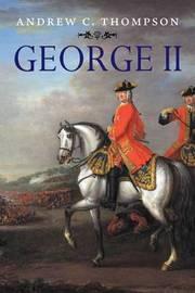 George II by Andrew C Thompson